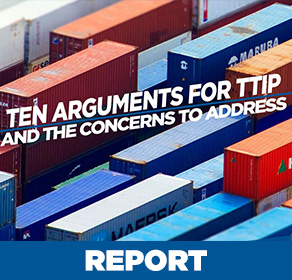 Ten Arguments for TTIP and the Concerns to Address