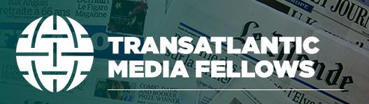 Transatlantic Media Fellows