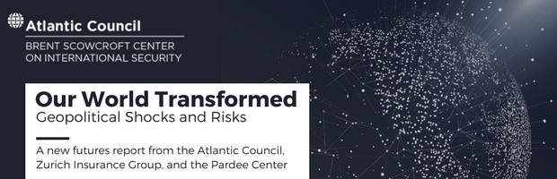 Our World Transformed: A New Futures Study on Geopolitical Risks